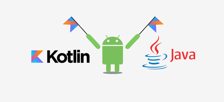 LEARN ANDROID PROGRAMMING: KOTLIN OR JAVA