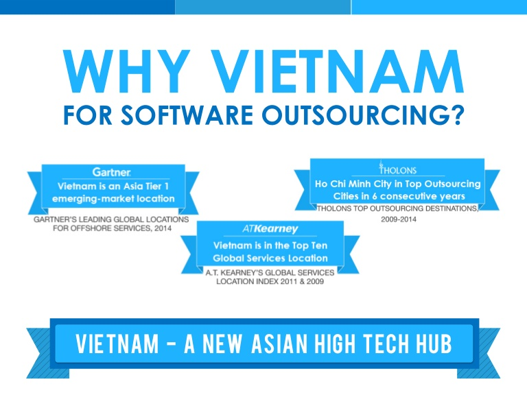 VIETNAM - THE PROMISED LAND OF OUTSOURCING SERVICE