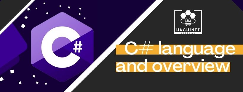 What is the C#? The C# overview