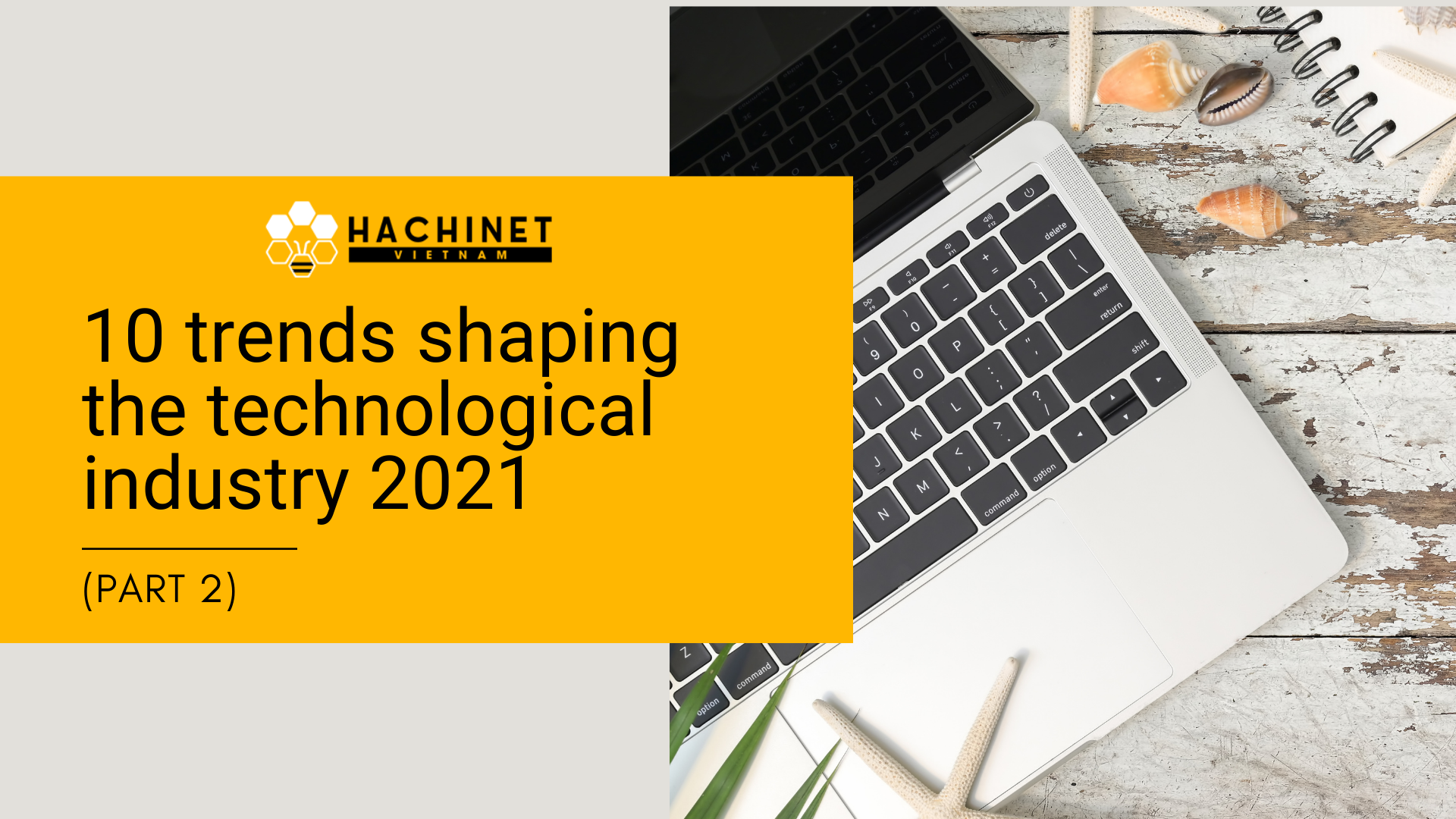 10 trends shaping the technology industry 2021 (part 2)
