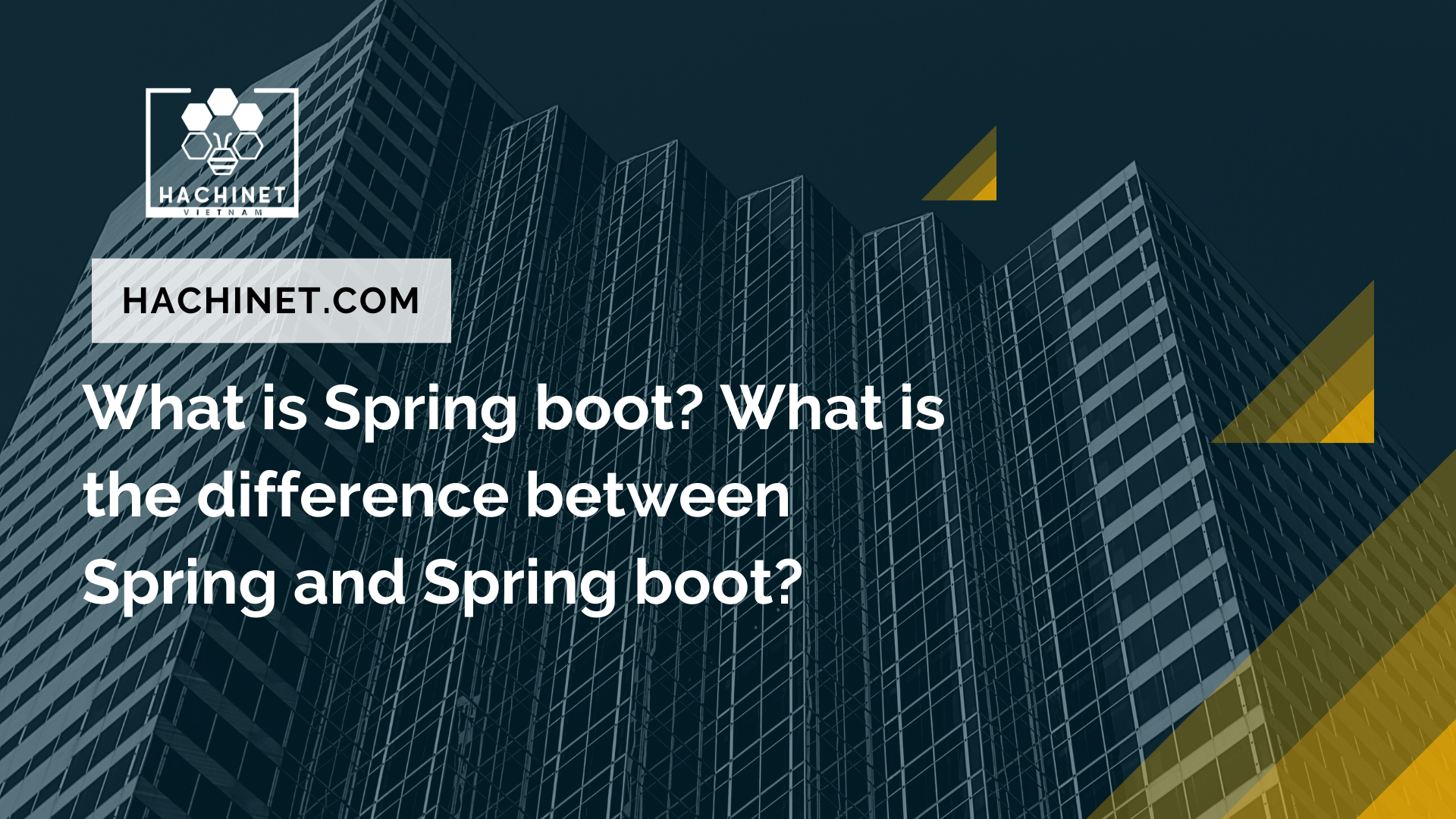 What is Spring boot? What is the difference between Spring and Spring boot?
