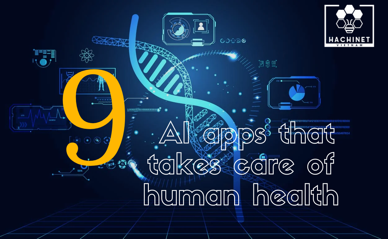 9 AI apps that takes care of human health