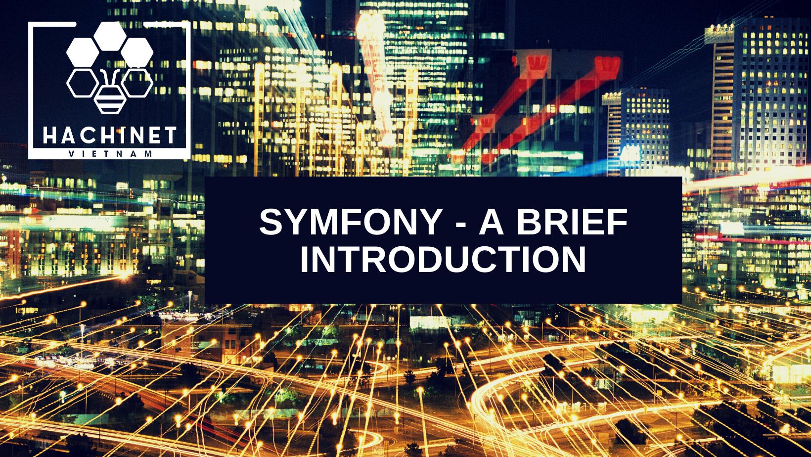 Symfony - a brief introduction