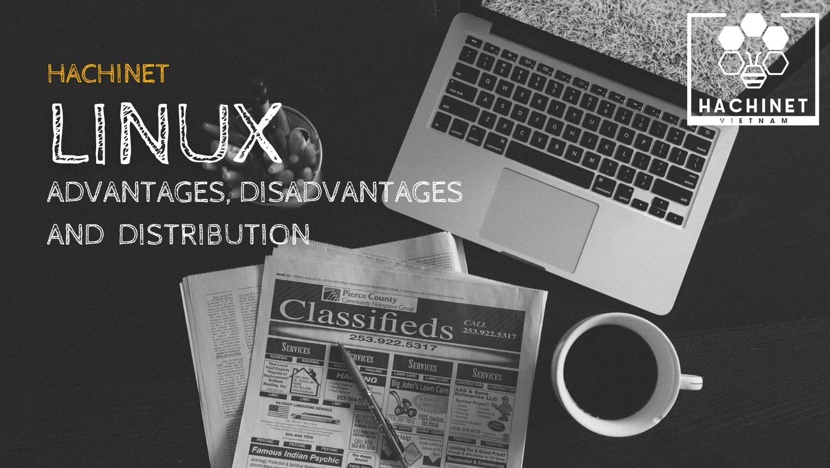 What is Linux? A brief introduction of its advantages and disadvantages and Linux distributions